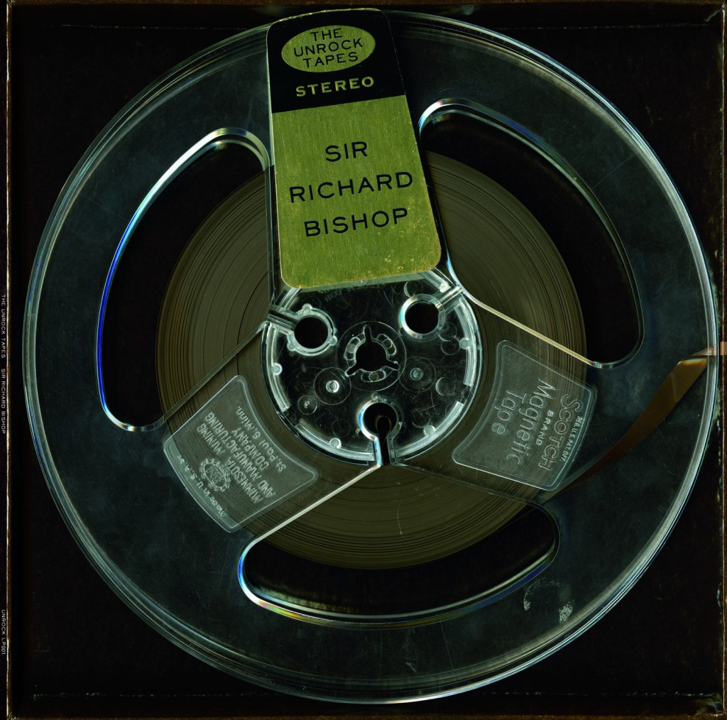 Sir Richard Bishop - The Unrock Tapes LP
