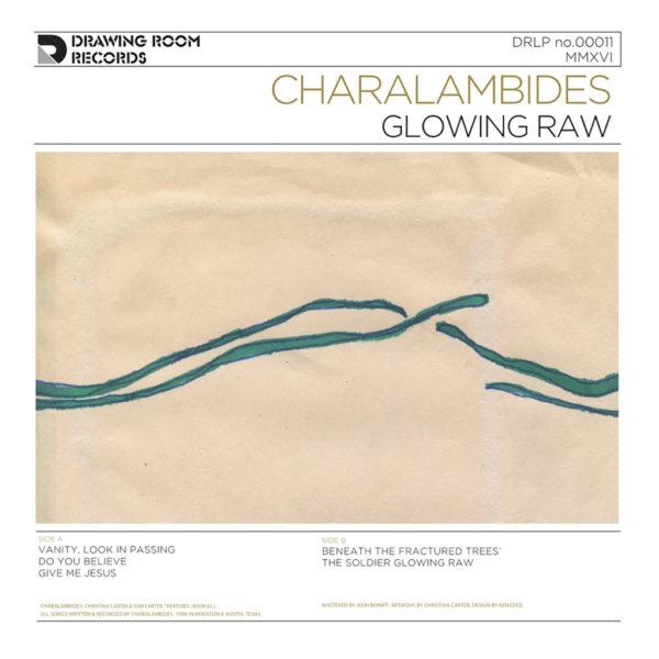 Charalambides - Glowing Raw LP