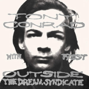 Conrad, Tony & Faust - Outside The Dream Syndicate LP