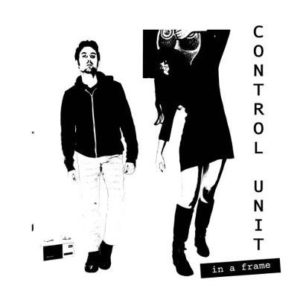 Control Unit - In A Frame LP