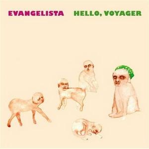 Evangelista - Hello, Voyager CD