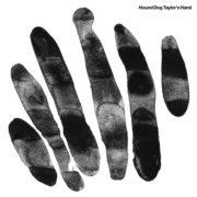 Hound Dog Taylor's Hand - s/t LP
