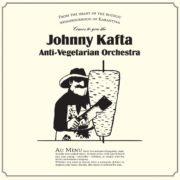 Johnny Kafta Anti Vegetarian Orchestra - s/t LP