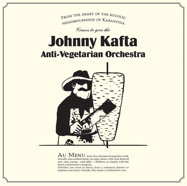 Johnny Kafta Anti Vegetarian Orchestra - s/t LP