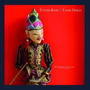 Eyvind Kang / Tashi Dorji - Mother Of All Saints LP+7