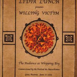 Lunch, Lydia - Willing Victim DVD