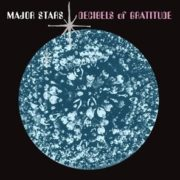 Major Stars - Decibels Of Gratitude LP