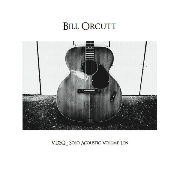 Orcutt, Bill - Solo Acoustic Vol. 10 LP