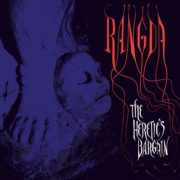 Rangda - The Heretic's Bargain LP