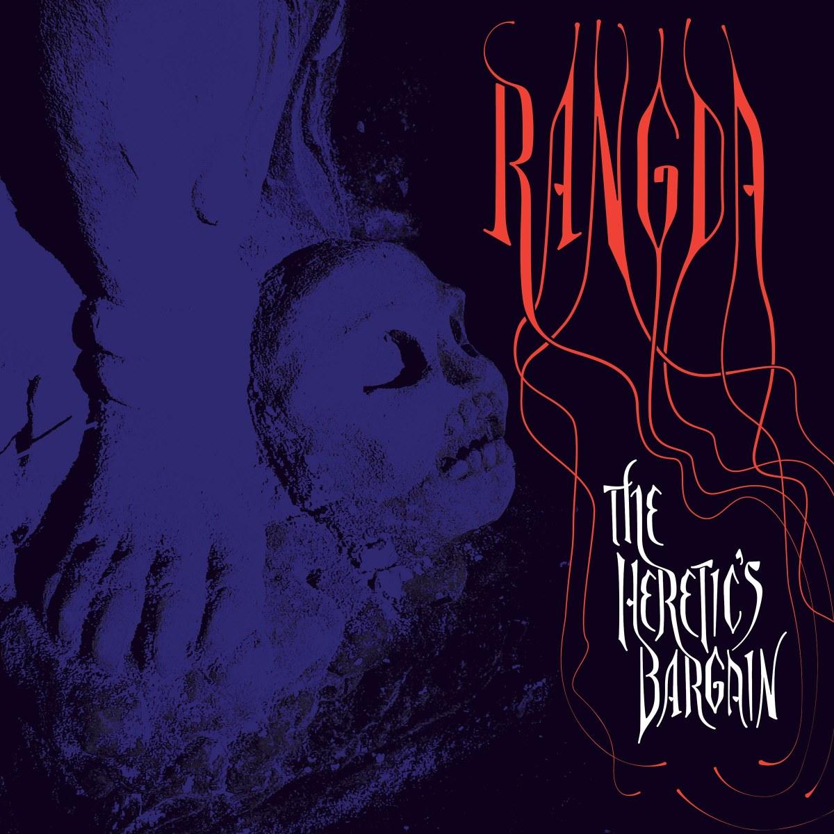 Rangda - The Heretic's Bargain LP