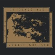 Svarte Greiner/ Lakes Of Grass & Gold - Landscape Of Open Eyes 7""