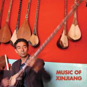 V/A - Music Of Xinjiang LP