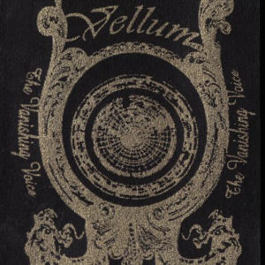 Vanishing Voice Vellum