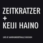 Zeitkratzer & Keiji Haino - Live At Jahrhunderthalle Bochum LP