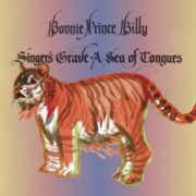 Bonnie Prince Billy - Singer's Grave A Sea Of Tongues/barely Regal LP+12""