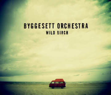 Byggesett Orchestra - The Wild Birch LP