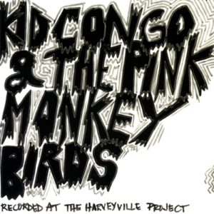 Kid Congo & The Pink Monkey Birds - Bruce Juice 7""