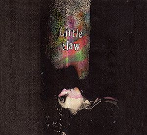 Little Claw - Human Taste LP