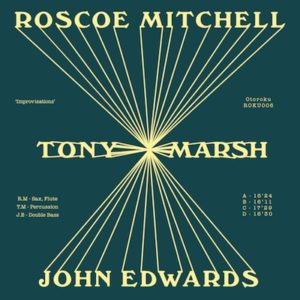 Mitchell, Roscoe / Marsh, Tony / Edwards, John - Improvisations 2xLP