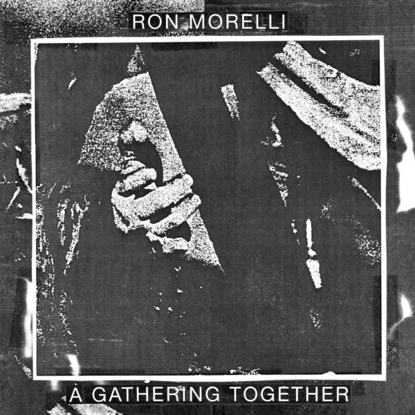 Morelli, Ron - A Gathering Together LP