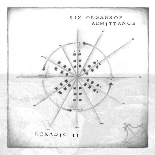 Six Organs Of Admittance - Hexadic II CAS