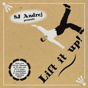 V/A - SJ Andrej Presents : Lift It Up LP