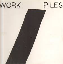 Work Piles - Never Forgive LP