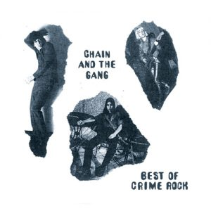 chain & The gang Crime